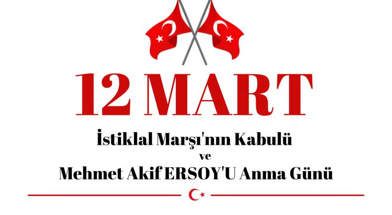 İSTİKLÂL MARŞI'NIN KABULÜ VE MEHMET ÂKİF ERSOY'U ANMA GÜNÜ PROGRAMI