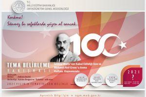 İSTİKLÂL MARŞI'NIN KABULÜ VE MEHMET ÂKİF ERSOY'U ANMA GÜNÜ LİSELİLER ARASI TEMA YARIŞMASI