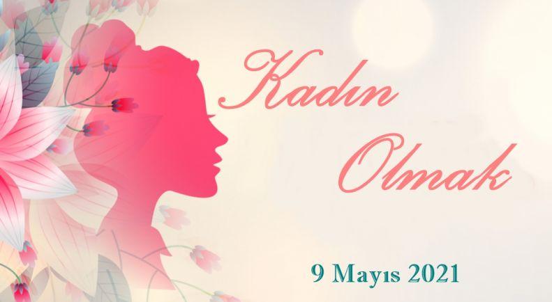 Annelerimiz İçin Kadın Olmak Konulu Seminer Düzenleniyor!