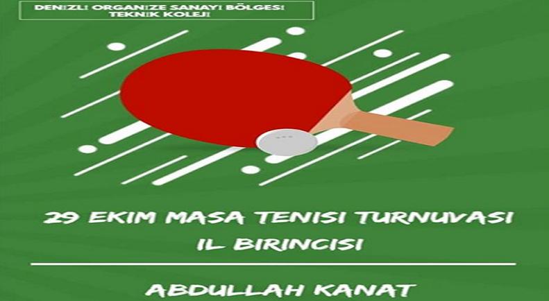 29 Ekim Masa Tenisi Turnuvası İl Birincisi Abdullah !